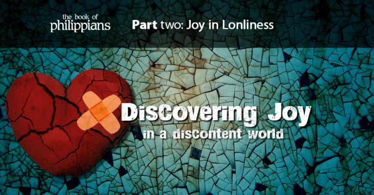 Philippians 1:2-11 | Joy in Lonileness