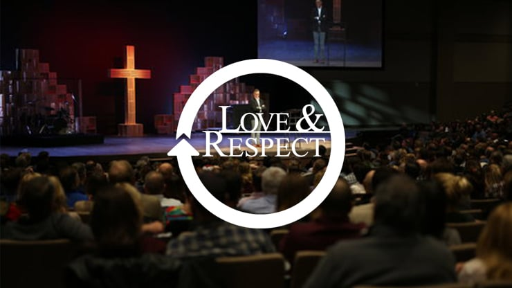 Love & Respect Marriage Conference